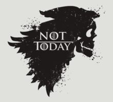Not Today by Baznet