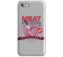 Meat Cute iPhone Case/Skin