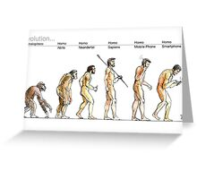 Evolution... Greeting Card