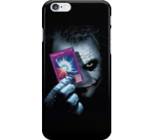 Joker Always Plays His Cards Right iPhone Case/Skin