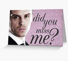 Moriarty Miss Me Card Greeting Card
