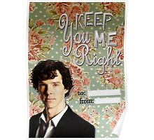 Sherlock Themed Valentine's Cards-You keep me right Poster
