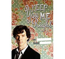 Sherlock Themed Valentine's Cards-You keep me right Photographic Print