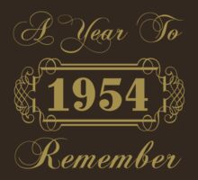 1954 'A Year To Remember' T-Shirt by thepixelgarden