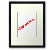 Just Married Text Framed Print