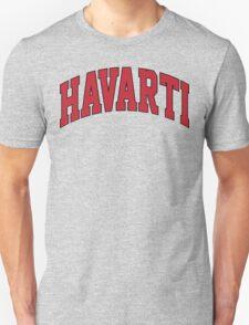 Funny 'Havarti' Harvard-Parody Cheese Lover's T-Shirt T-Shirt