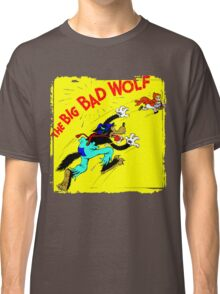 The Big Bad Wolf Classic T-Shirt