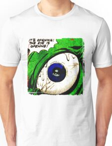 The Eye! Unisex T-Shirt