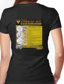 AIRBRUSH BUG: Bio Hazard Warning! Womens Fitted T-Shirt