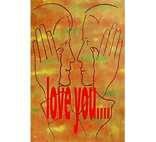 LOVE YOU 15 Photographic Print