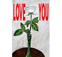 LOVE YOU 16 Photographic Print
