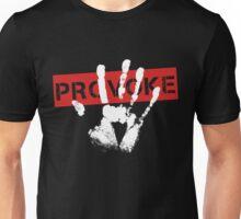 PROVOKE Unisex T-Shirt