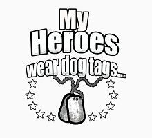 My Heroes wear dog tags Unisex T-Shirt