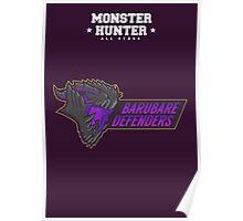 Monster Hunter All Stars -  Barubaré Defenders Poster