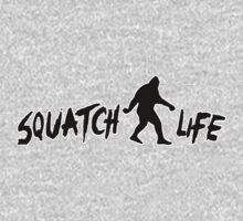 Squatch Life  by thebigfootstore