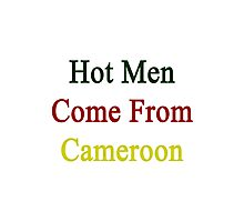 Hot Men Come From Cameroon  Photographic Print