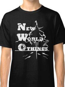 NWO (NEW WORLD OTHINUS) Classic T-Shirt
