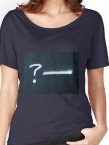 A Rhetorical Question  Women's Relaxed Fit T-Shirt