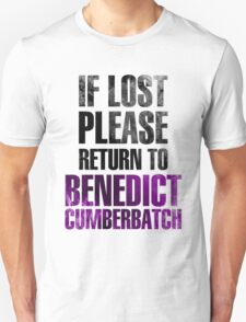 If lost please return to Benedict Cumberbatch Unisex T-Shirt