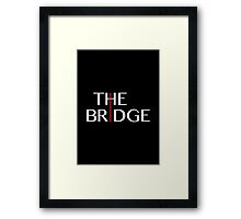 The Bridge - TV Series Framed Print
