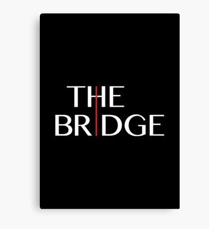The Bridge - TV Series Canvas Print
