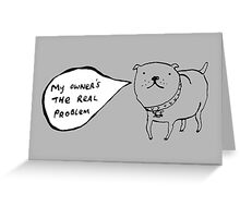 Staffies Aren't Evil Greeting Card