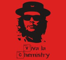 Viva la Chemistry - Che by Brother Adam
