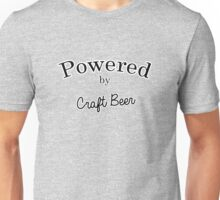 Powered By Craft Beer Unisex T-Shirt