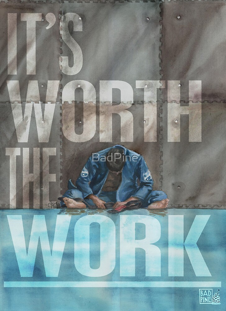 Worth The Work - Lettered by BadPine