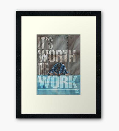 Worth The Work - Lettered Framed Print