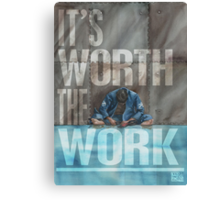 Worth The Work - Lettered Canvas Print