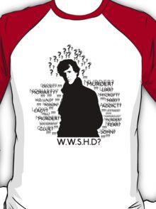 WHAT WOULD SHERLOCK HOLMES DO T-Shirt