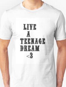 Teenage Dream T-Shirt