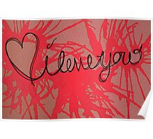 Valentines Day, I Love You Poster