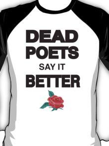 Dead Poets Plain T-Shirt