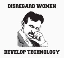 Tesla - Disregard Women, Develop Technology by bigredbubbles6