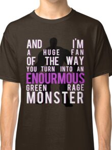 I'm Always Angry Classic T-Shirt