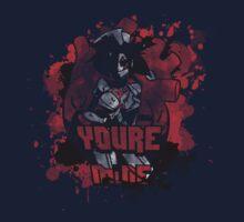 You're Mine T by Legendarymutt