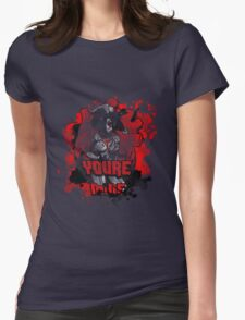You're Mine T T-Shirt