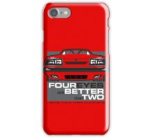Four Eyes are Better than Two iPhone Case/Skin
