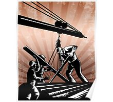 Construction Team Workers Woodcut Retro Poster Poster