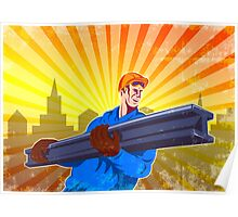 Steel Worker Carry I-Beam Retro Poster Poster