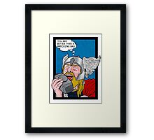 You are better than a Wrecking Ball Framed Print