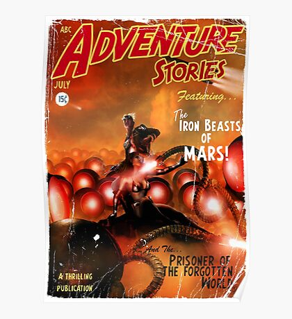 Pulp Adventure Stories: The Iron Beasts of Mars! Poster