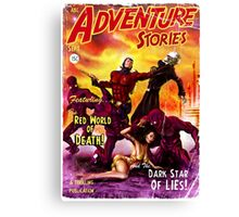 Pulp Adventure Stories: The Red World of Death! Canvas Print