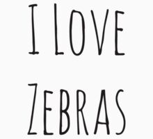 I Love Zebras by puchella