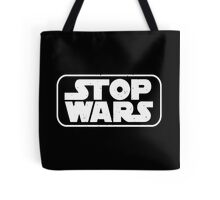 stop wars star wars  Tote Bag