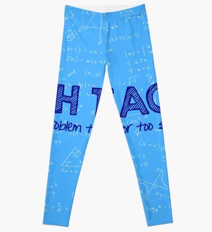 Math Teacher (no problem too big or too small) - blue Leggings