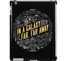 In A Galaxy Far, Far Away... Star Wars iPad Case/Skin