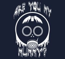 Are You My Mummy? - Doctor Who Inspired Shirt! by spot-on